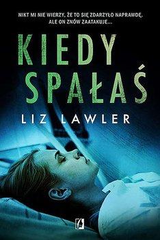 """SZPIEG W KSIĘGARNI: """"Kiedy spałaś"""" Liz Lawler – recenzja"""