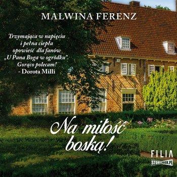 """POCZYTAJ MI NA UCHO: """"Na miłość boską!"""" Malwina Ferenz – recenzja audiobooka"""