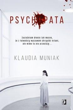 "SZPIEG W KSIĘGARNI: ""Psychopata"" Klaudia Muniak – recenzja"