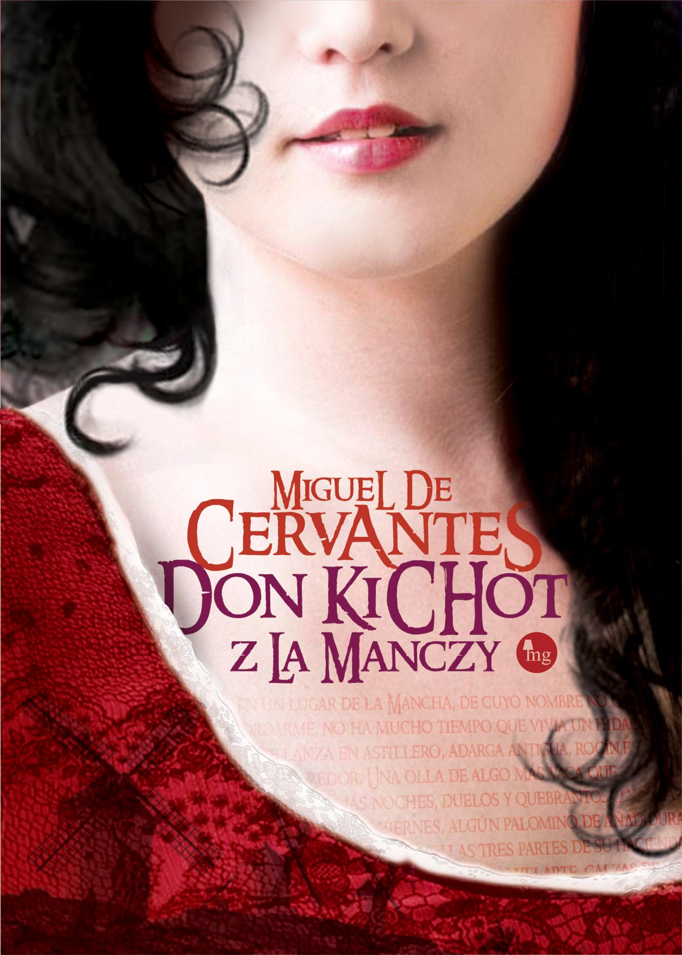 PATRONAT MEDIALNY: DON KICHOT Z LA MANCZY,  Miguel de Cervantes