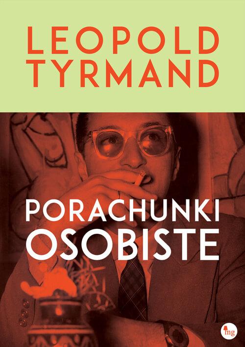 """""""Porachunki osobiste"""" Leopold Tyrmand"""