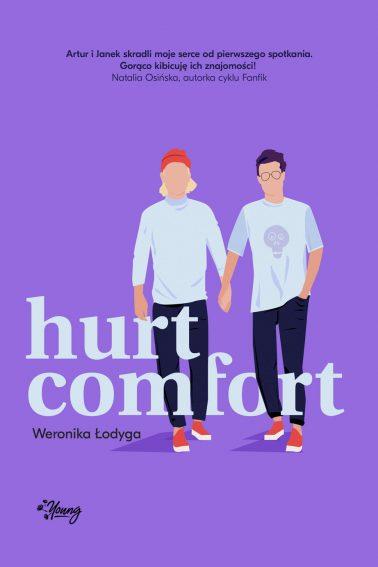 "SZPIEG W KSIĘGARNI: ""Hurt/Comfort"" Weronika Łodyga"