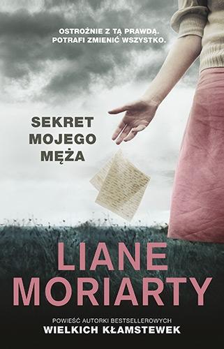 """SZPIEG W KSIĘGARNI: """"Sekret mojego męża"""" Liane Moriarty - recenzja przedpremierowa"""