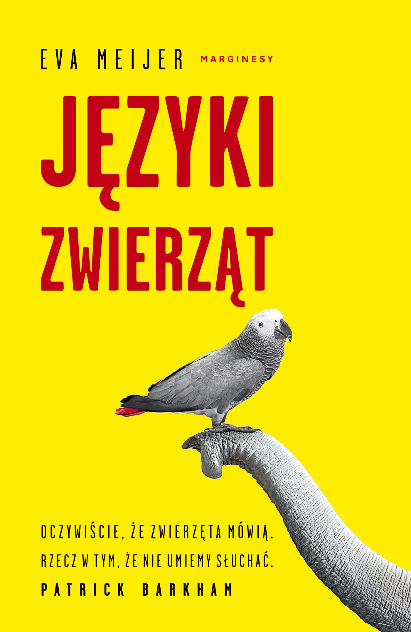 """SZPIEG W KSIĘGARNI: """"Języki zwierząt"""" Eva Meijer - recenzja"""