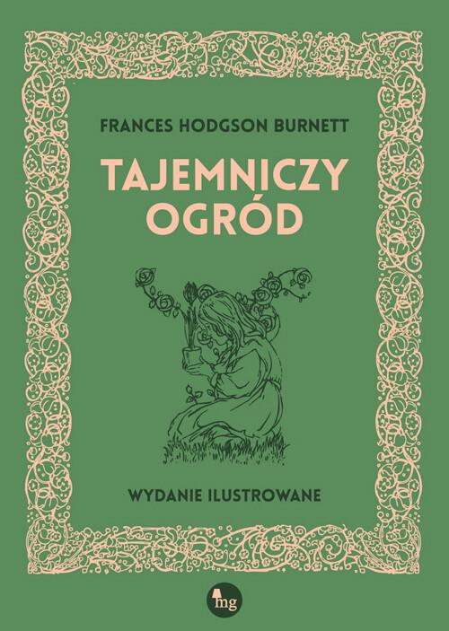 "PATRONAT MEDIALNY:""Tajemniczy ogród"" Frances Hodgson Burnett"