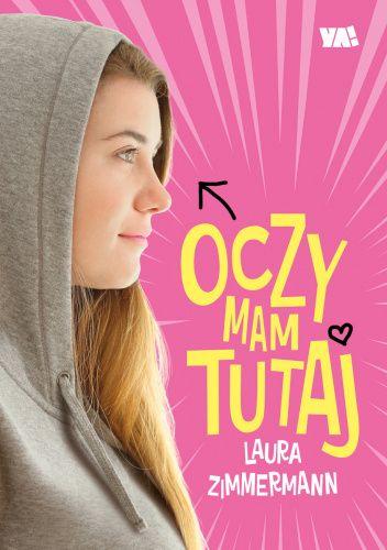 """SZPIEG W KSIĘGARNI: """"Oczy mam tutaj"""" Laura Zimmermann - recenzja premierowa"""