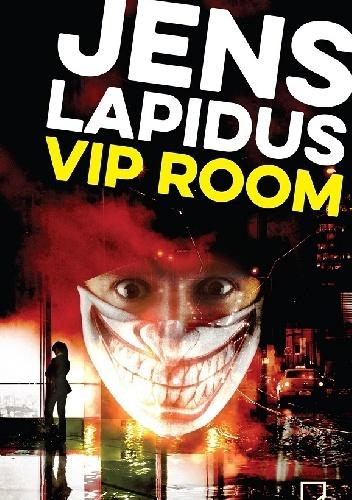 """PRAWNICY I PRZESTĘPCY - Jens Lapidus """"Vip room"""", recenzja"""