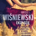 EKSPLOZJE, Janusz Leon Wiśniewski i inni - recenzja