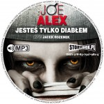 """POCZYTAJ MI NA UCHO: """"Jesteś tylko diabłem"""" Joe Alex -  premierowa recenzja audiobooka"""