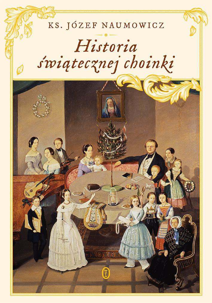 HISTORIA ŚWIĄTECZNEJ CHOINKI, ks. J. Naumowicz - recenzja