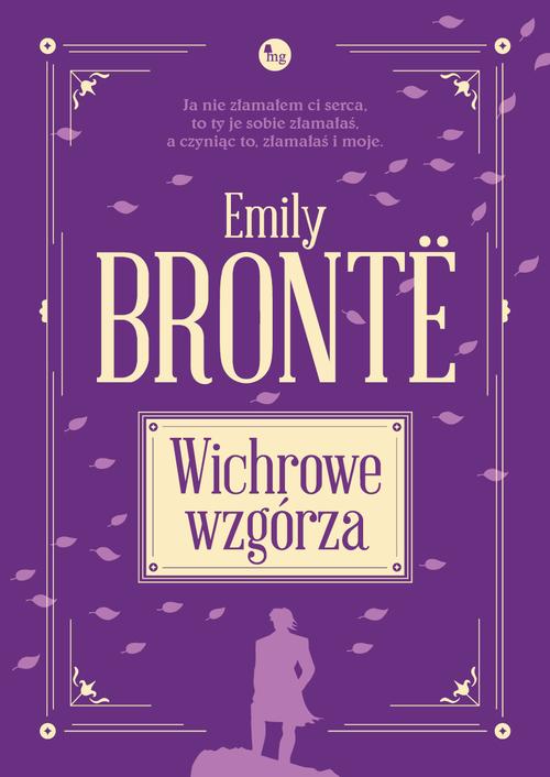 WICHROWE WZGÓRZA, Emily Bronte - recenzja