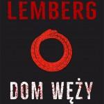 DOM WĘŻY, Mateusz Lemberg - recenzja