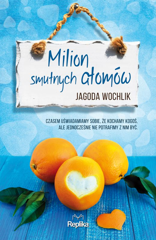 MILION SMUTNYCH ATOMÓW, Jagoda Wochlik - recenzja