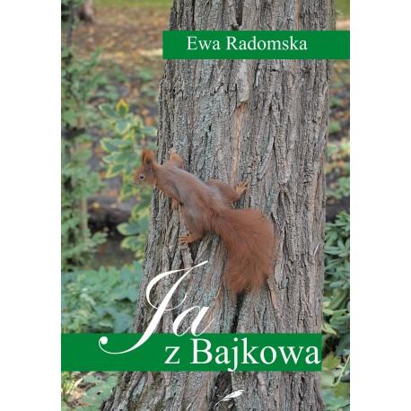"""""""Ja, z Bajkowa"""" Ewa Radomska - recenzja"""