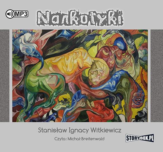"""POCZYTAJ MI NA UCHO: """"Narkotyki"""" S. I. Witkiewicz - recenzja audiobooka"""