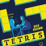 TETRIS. LUDZIE I GRY, Box Brown - recenzja komiksu