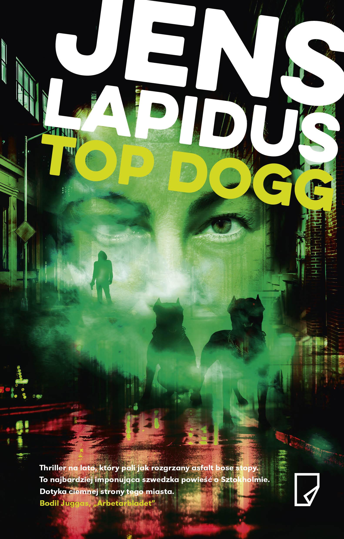 TOP DOGG, Jens Lapidus - recenzja