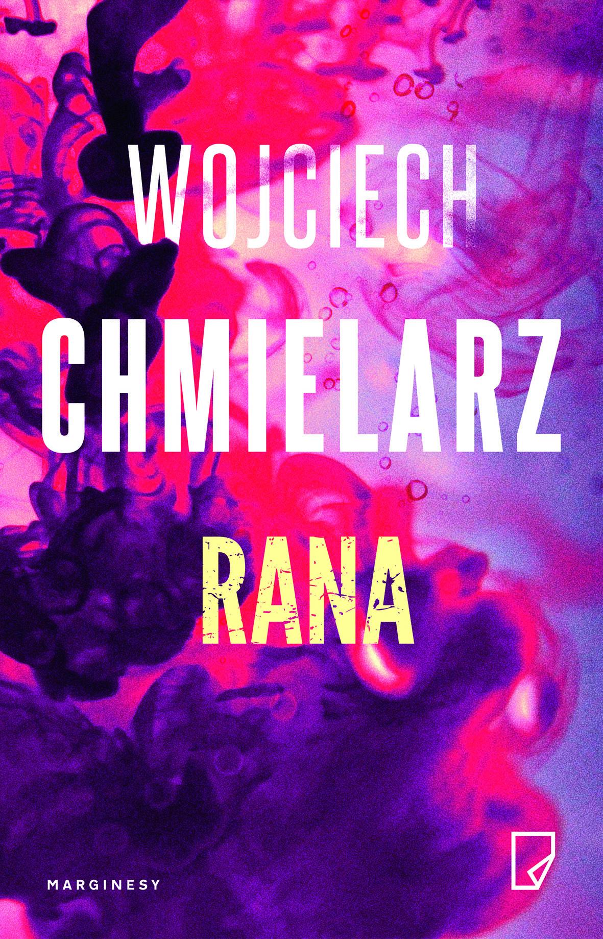 """SZPIEG W KSIĘGARNI -""""RANA"""" ,Wojciech Chmielarz - recenzja"""