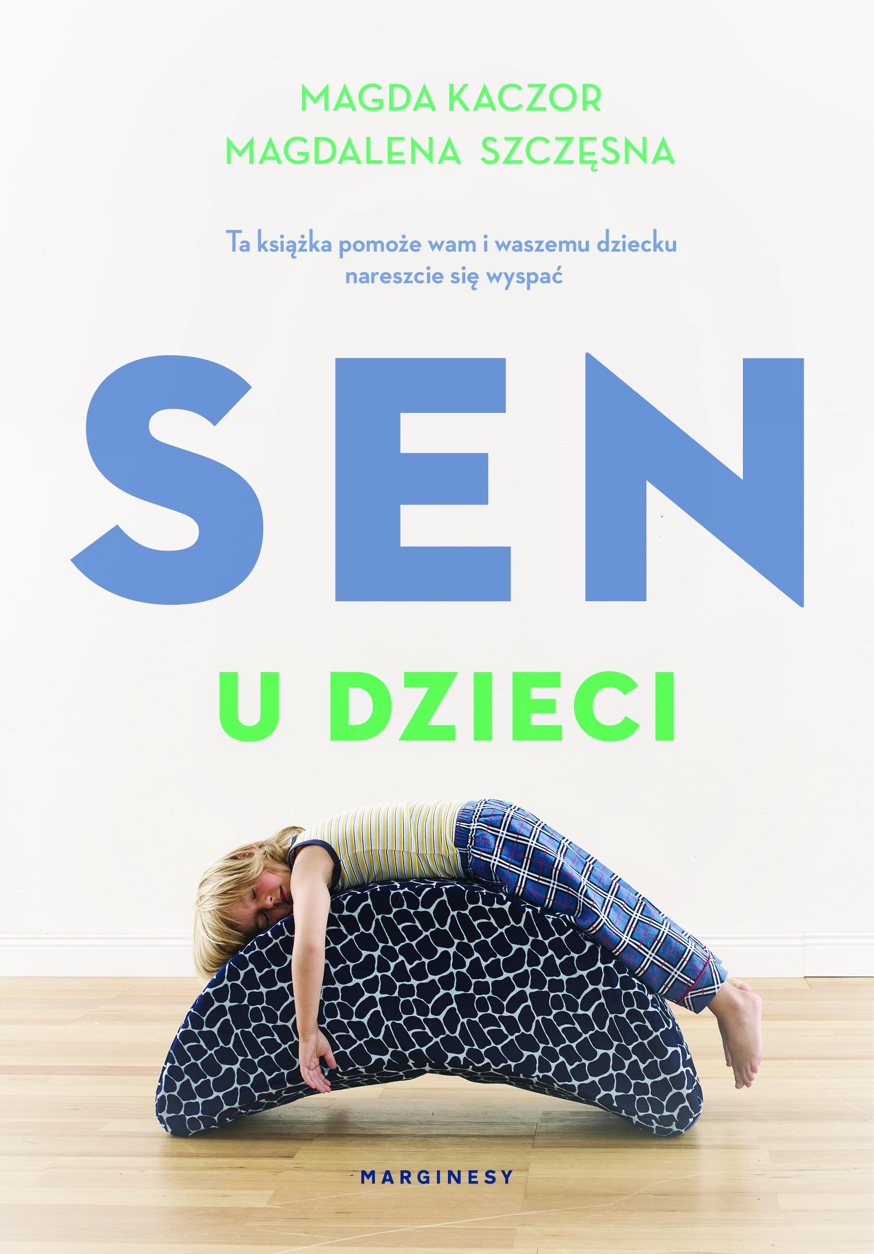"""SZPIEG W KSIĘGARNI: """"Sen u dzieci""""M.Kaczor, M. Szczęsna  - recenzja"""