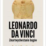 """PATRONAT MEDIALNY: """"Leonardo da Vinci"""" D. Mereżkowski, wydanie ilustrowane"""