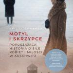 """SZPIEG W KSIĘGARNI: """"Motyl i skrzypce"""" Kristy Cambron - recenzja przedpremierowa"""