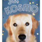 """SZPIEG W KSIĘGARNI: """"Ja, Kosmo"""" Carlie Sorosiak - recenzja"""