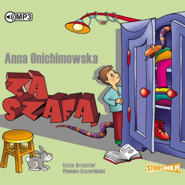 """POCZYTAJ MI NA UCHO: """"Za szafą"""" Anna Onichimowska – recenzja"""