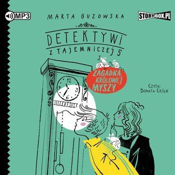 """POCZYTAJ MI NA UCHO: """"Zagadka królowej myszy. Detektywi z Tajemniczej 5"""" Marta Guzowska – recenzja"""