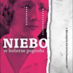 """SZPIEG W KSIĘGARNI: """"Niebo w kolorze popiołu"""" B. K. Baumann -recenzja"""
