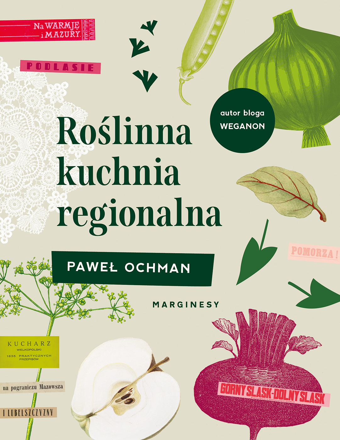 """SZPIEG W KSIĘGARNI: """"Roślinna kuchnia regionalna"""" Paweł Ochman - recenzja premierowa"""
